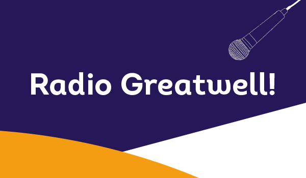 Introducing… Radio Greatwell! featured image